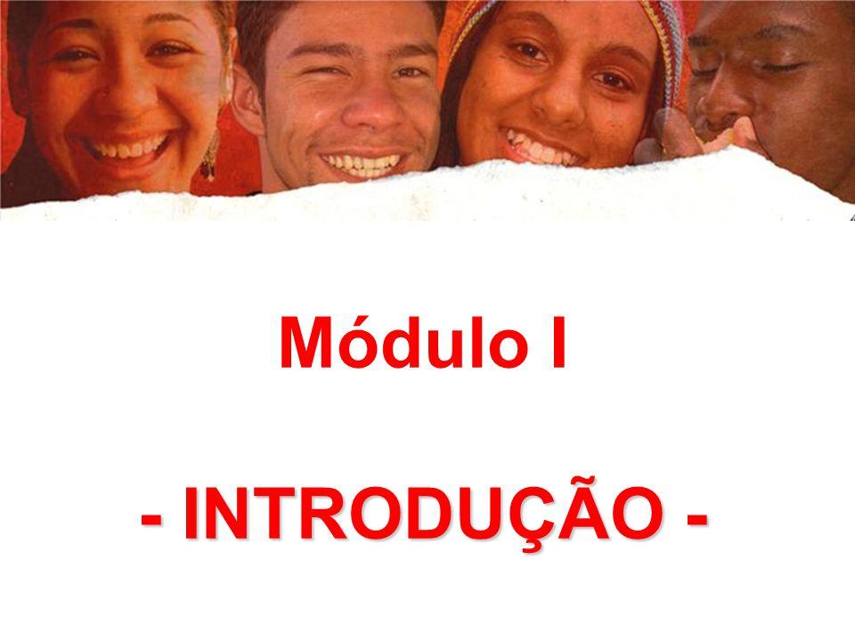 Módulo I - INTRODUÇÃO -