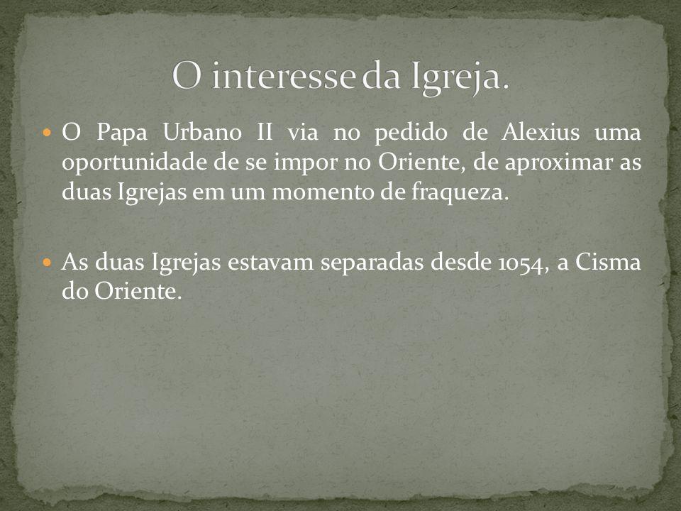 O interesse da Igreja.