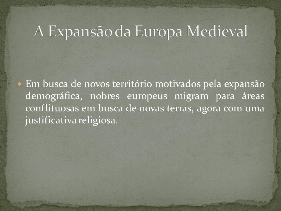 A Expansão da Europa Medieval