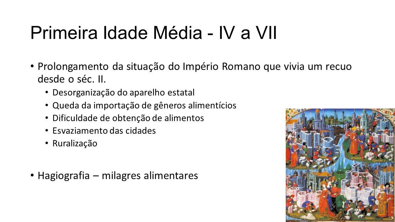 Primeira Idade Média - IV a VII