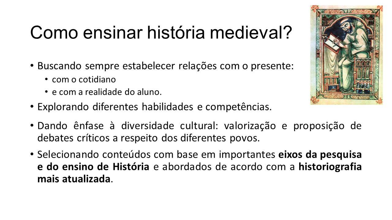 Como ensinar história medieval