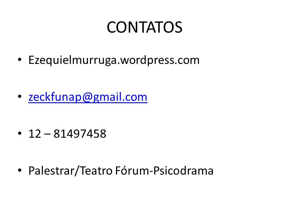 CONTATOS Ezequielmurruga.wordpress.com zeckfunap@gmail.com