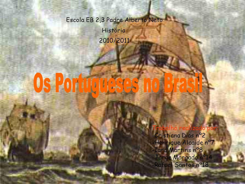 Os Portugueses no Brasil