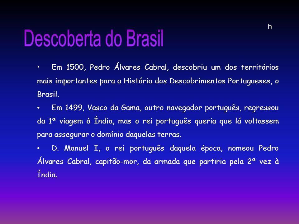 h Descoberta do Brasil.