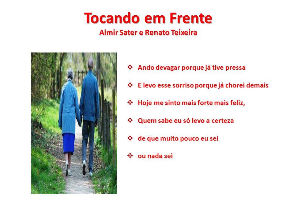 Tocando em Frente Almir Sater e Renato Teixeira