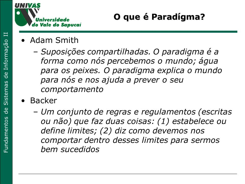 O que é Paradígma Adam Smith