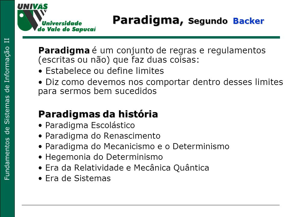 Paradigma, Segundo Backer