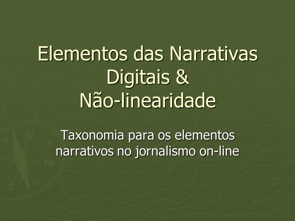 Elementos das Narrativas Digitais & Não-linearidade