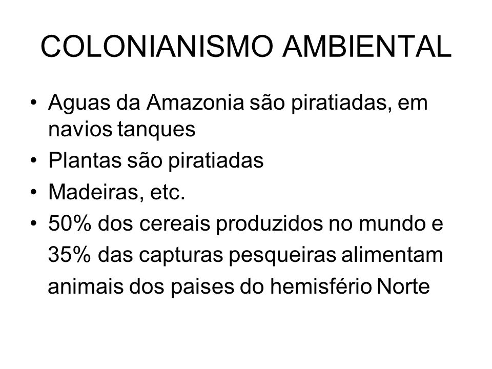COLONIANISMO AMBIENTAL