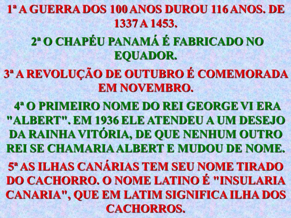 1ª A GUERRA DOS 100 ANOS DUROU 116 ANOS. DE 1337 A 1453.