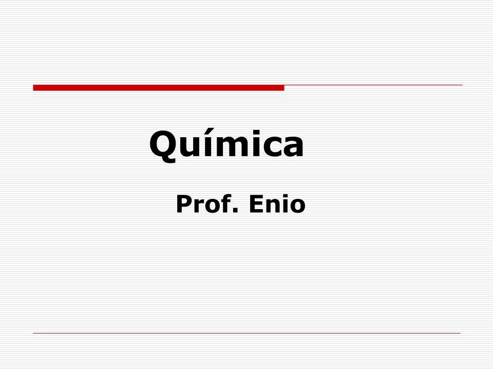 Química Prof. Enio