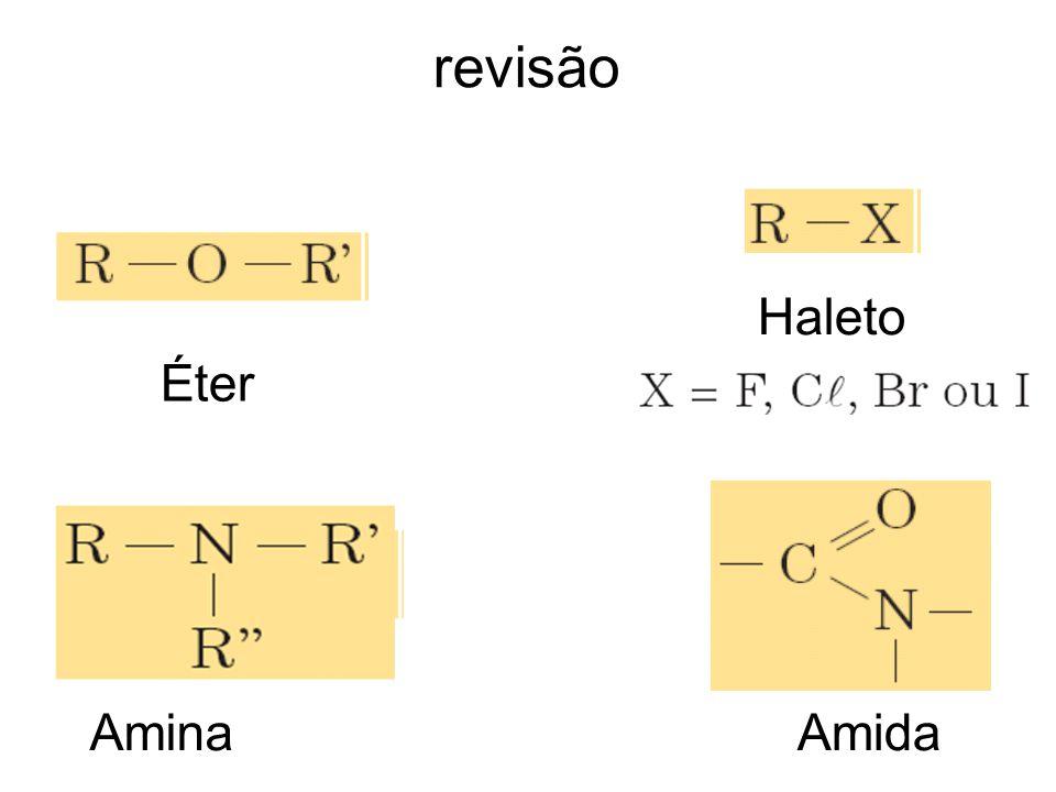 revisão Haleto Éter Amina Amida