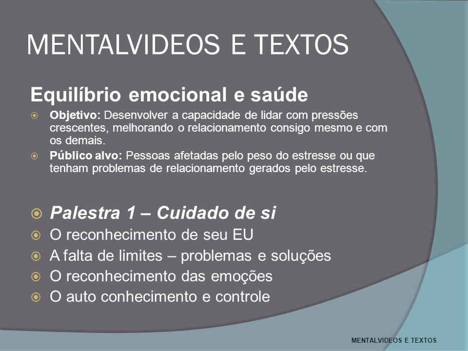 MENTALVIDEOS E TEXTOS Equilíbrio emocional e saúde