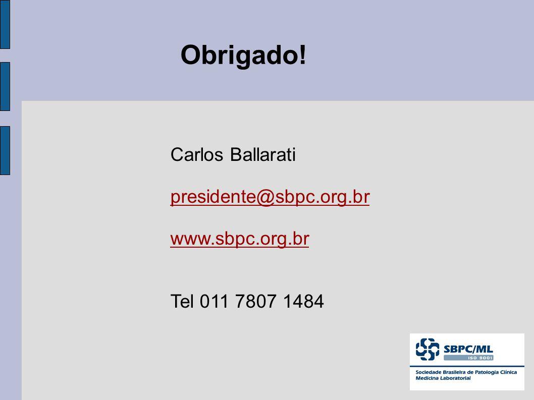 Obrigado! Carlos Ballarati presidente@sbpc.org.br www.sbpc.org.br