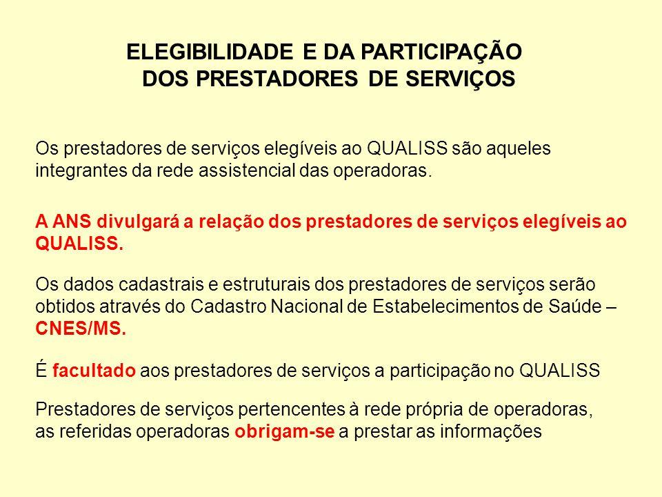 ELEGIBILIDADE E DA PARTICIPAÇÃO DOS PRESTADORES DE SERVIÇOS