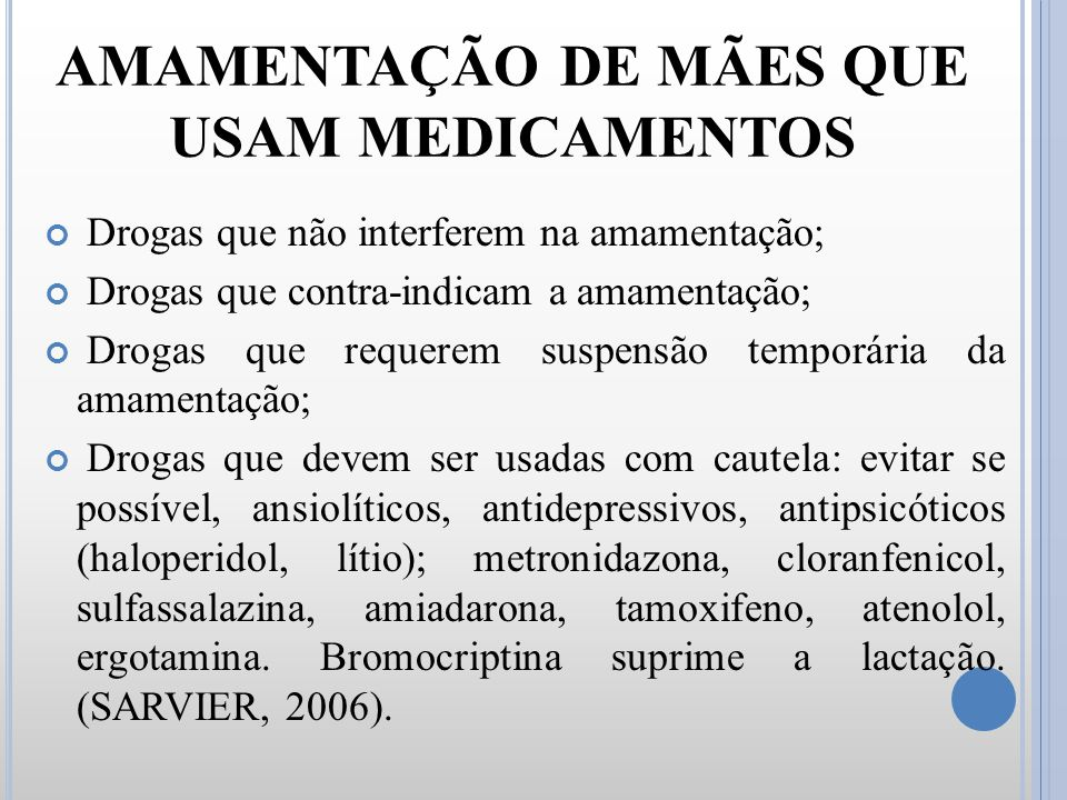 AMAMENTAÇÃO DE MÃES QUE USAM MEDICAMENTOS