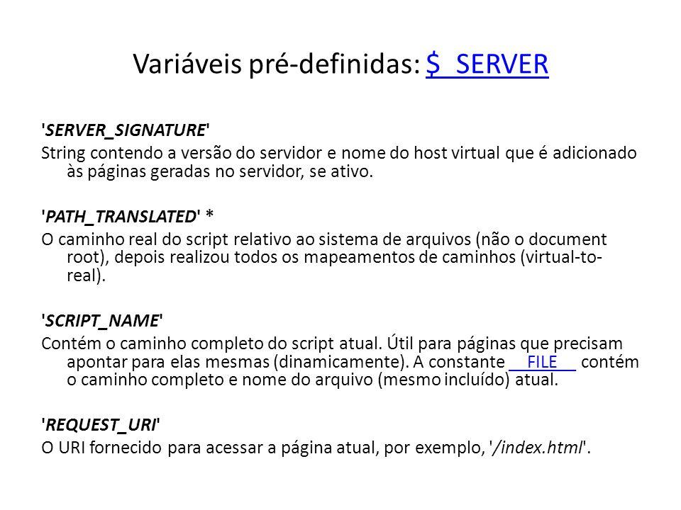 Variáveis pré-definidas: $_SERVER