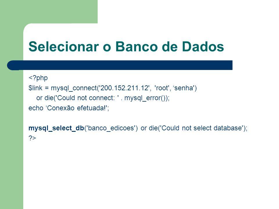 Selecionar o Banco de Dados
