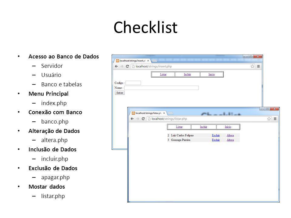 Checklist Acesso ao Banco de Dados Servidor Usuário Banco e tabelas