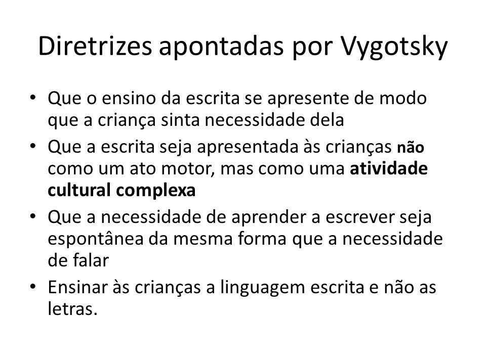 Diretrizes apontadas por Vygotsky