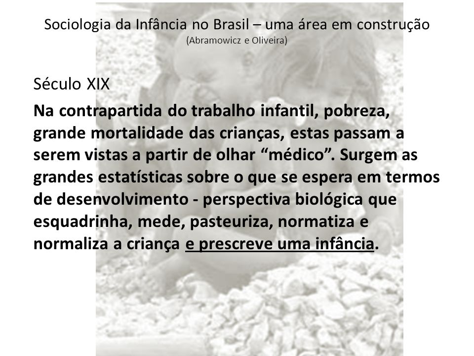 Sociologia da Infância no Brasil – uma área em construção (Abramowicz e Oliveira)