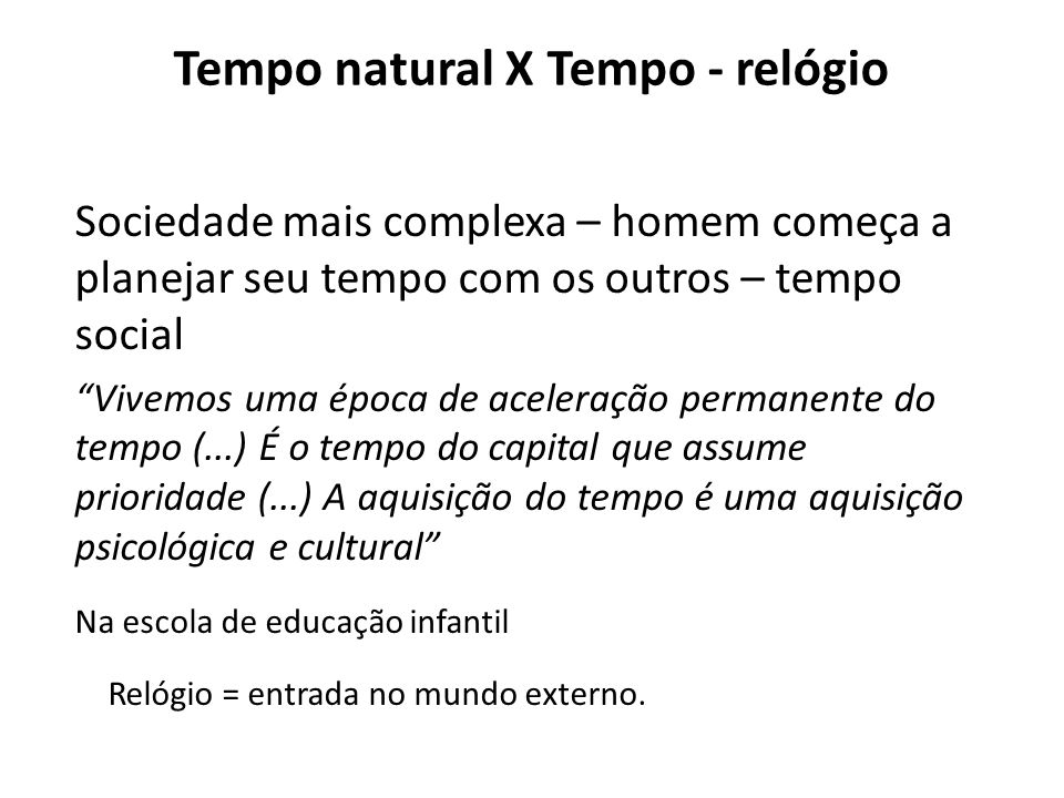 Tempo natural X Tempo - relógio