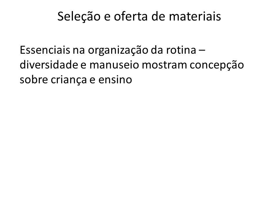 Seleção e oferta de materiais
