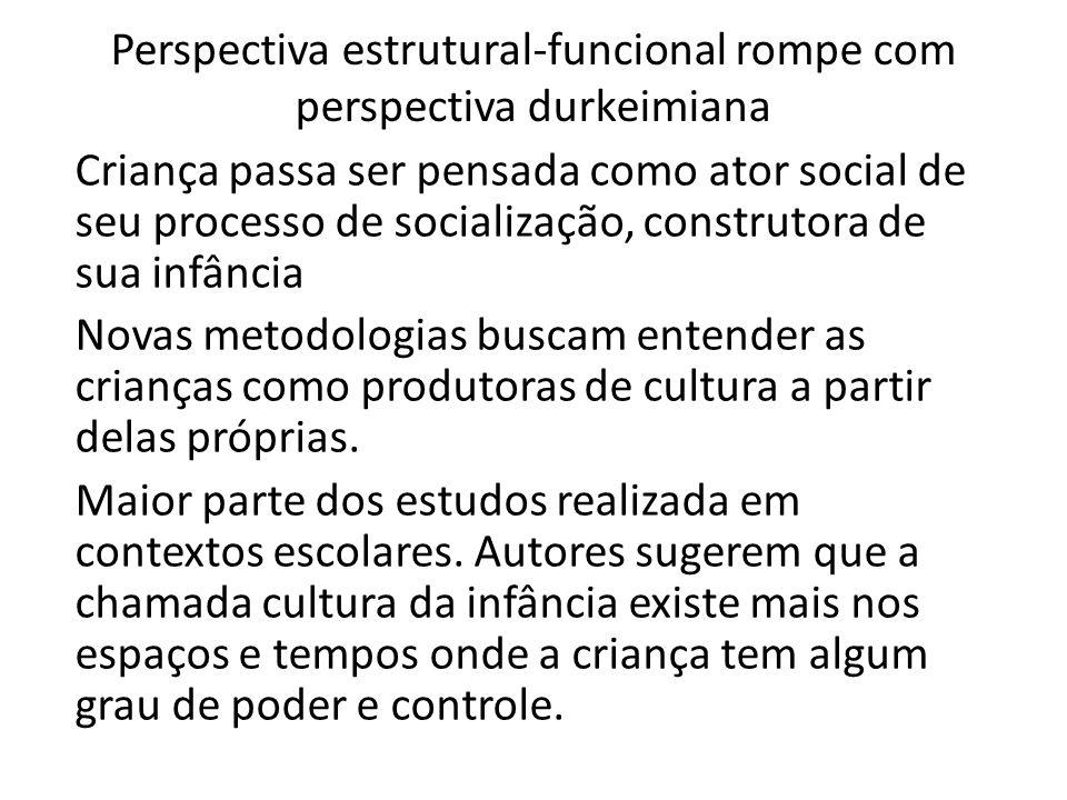 Perspectiva estrutural-funcional rompe com perspectiva durkeimiana