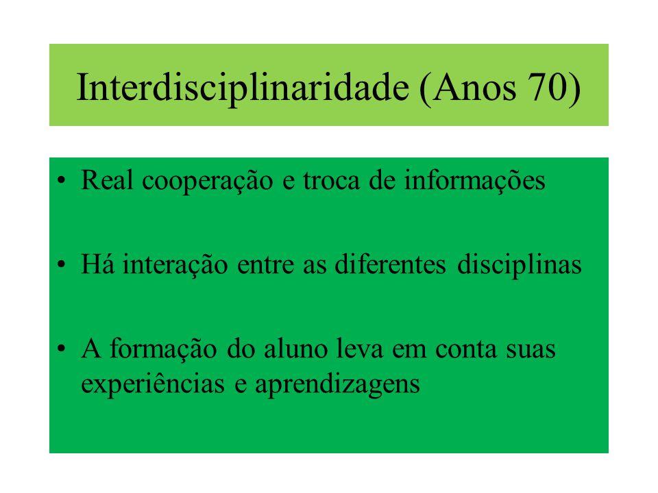 Interdisciplinaridade (Anos 70)