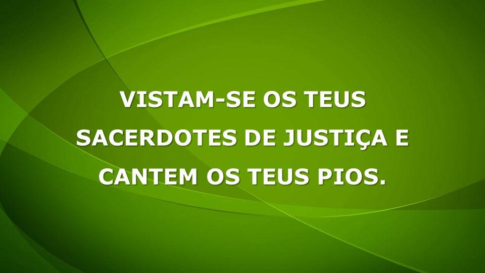 SACERDOTES DE JUSTIÇA E