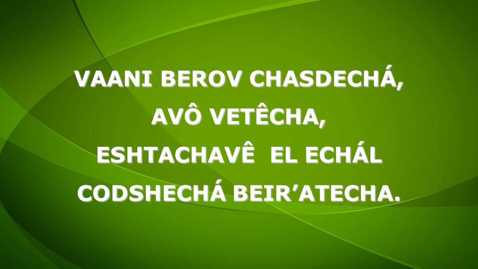 CODSHECHÁ BEIR'ATECHA.