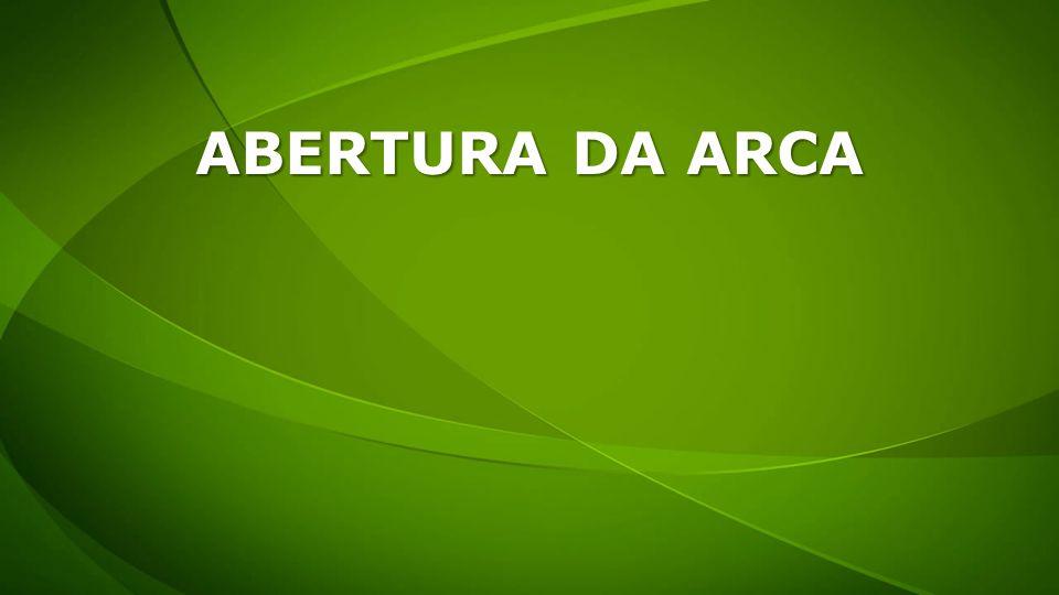ABERTURA DA ARCA