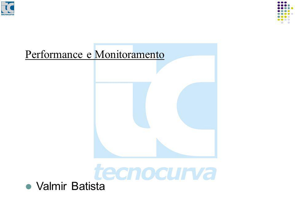 Performance e Monitoramento