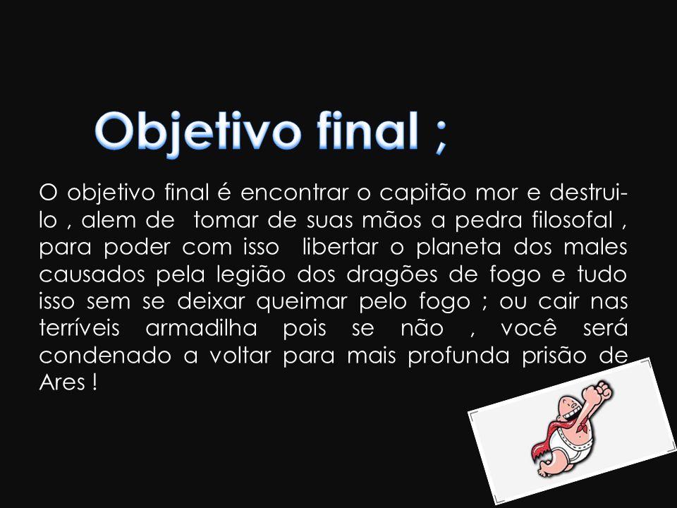 Objetivo final ;