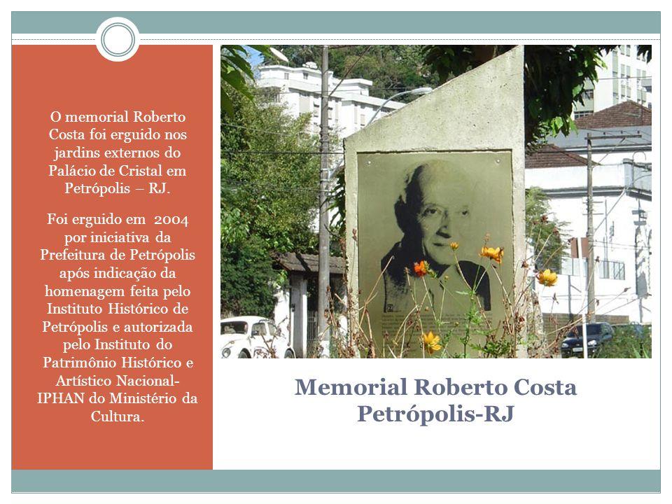 Memorial Roberto Costa Petrópolis-RJ