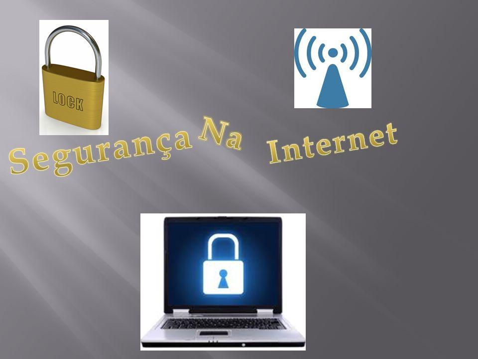 Na Internet Segurança