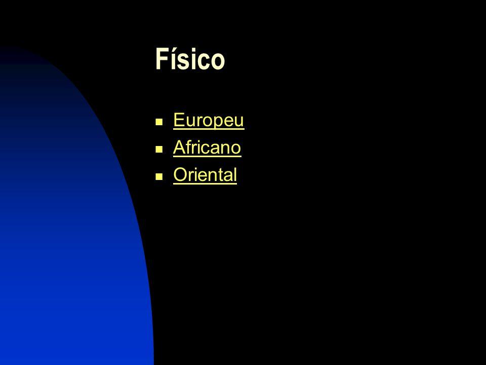 Físico Europeu Africano Oriental