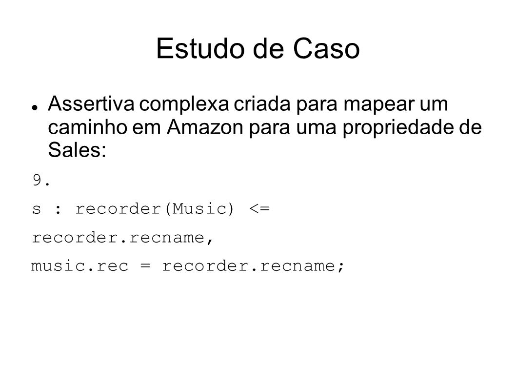 Estudo de Caso Assertiva complexa criada para mapear um caminho em Amazon para uma propriedade de Sales: