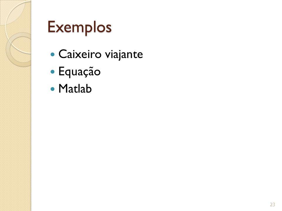 Exemplos Caixeiro viajante Equação Matlab
