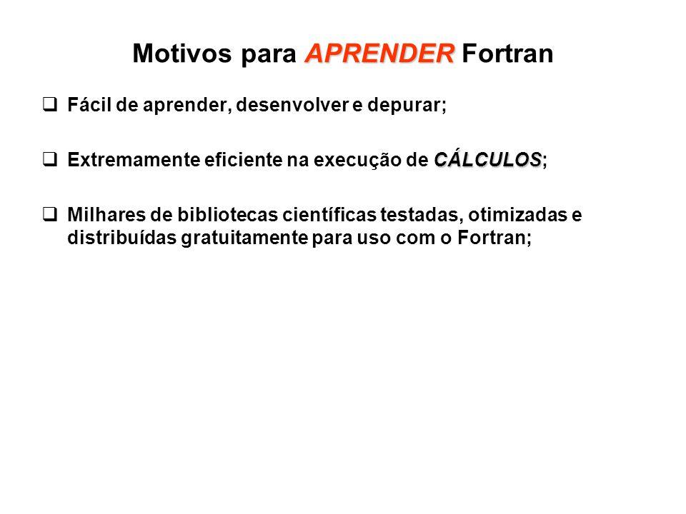 Motivos para APRENDER Fortran