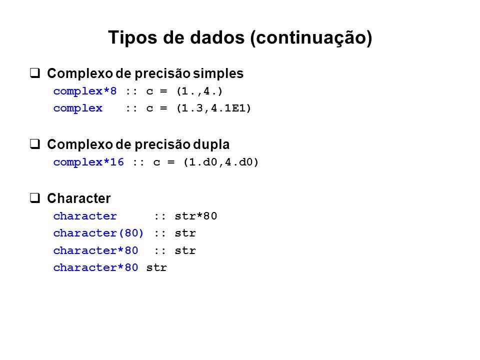 Tipos de dados (continuação)