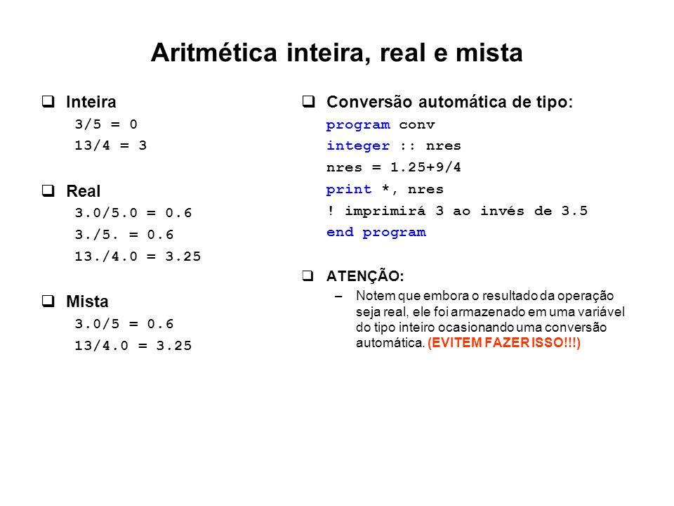 Aritmética inteira, real e mista