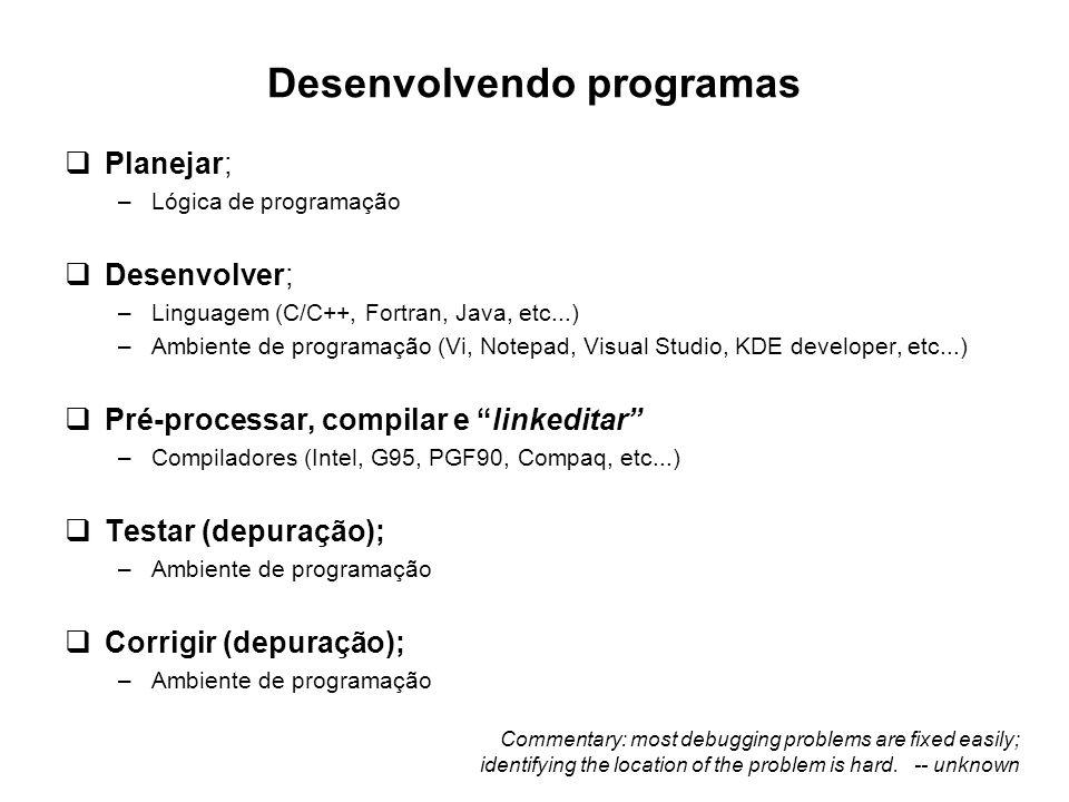 Desenvolvendo programas