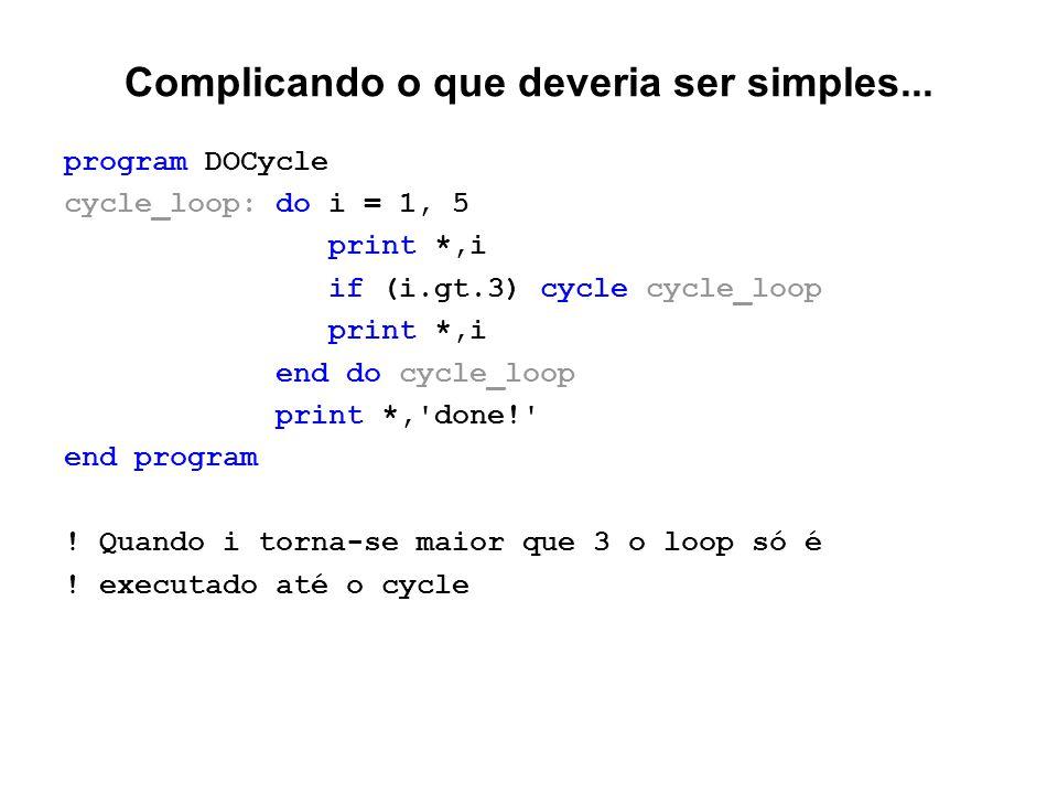 Complicando o que deveria ser simples...