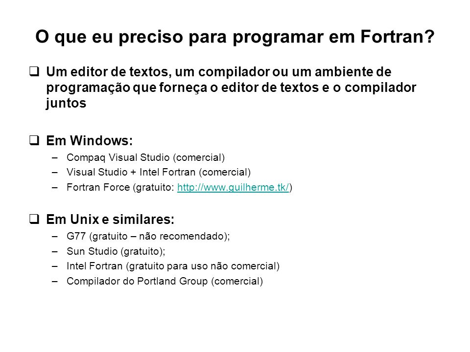 O que eu preciso para programar em Fortran