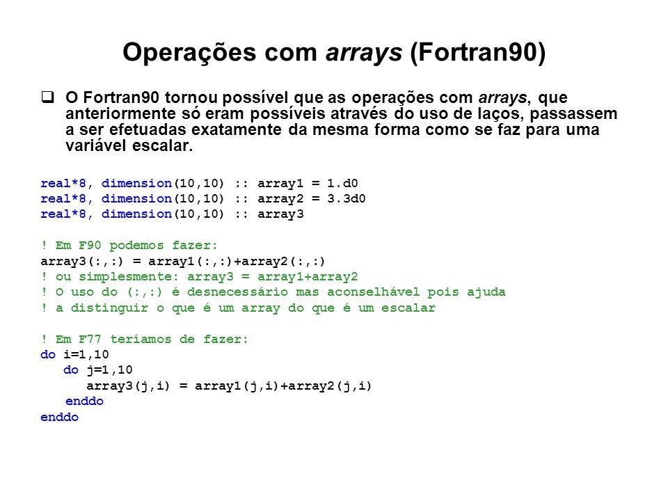 Operações com arrays (Fortran90)