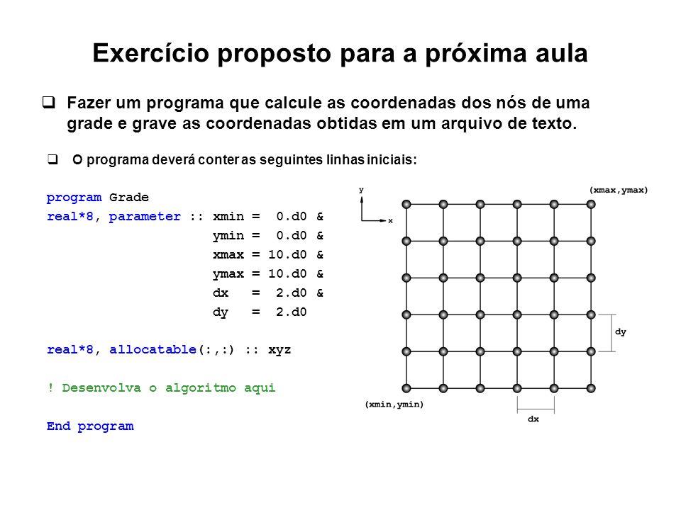 Exercício proposto para a próxima aula