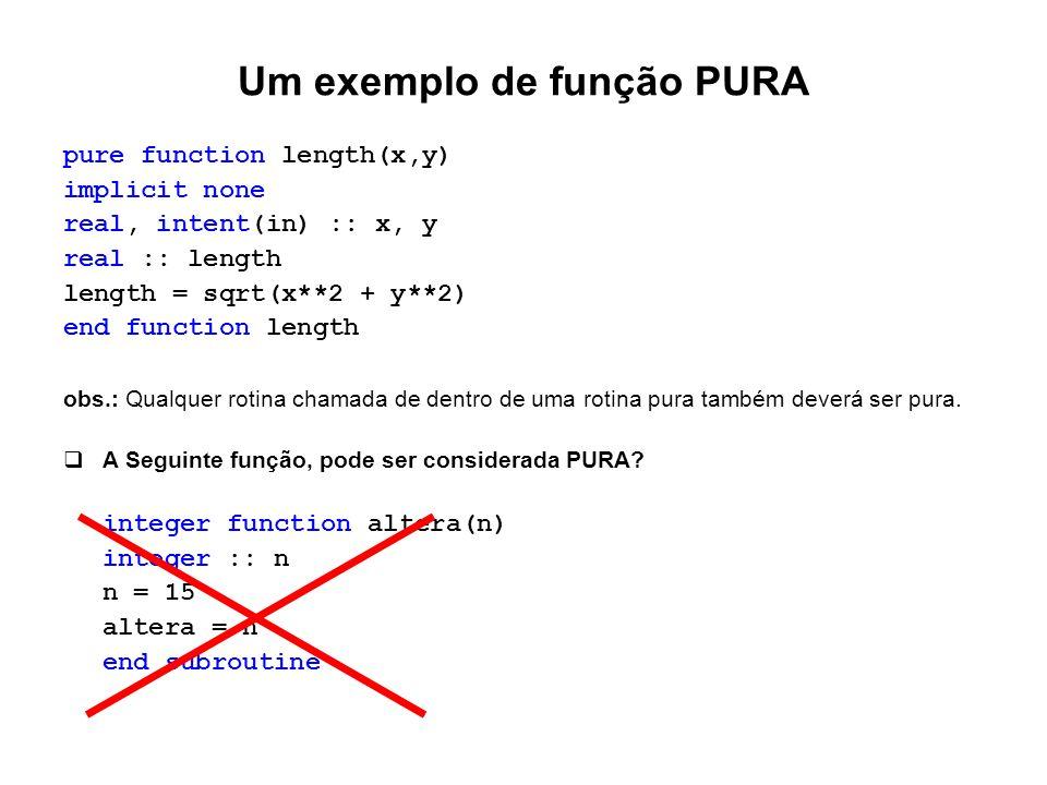 Um exemplo de função PURA
