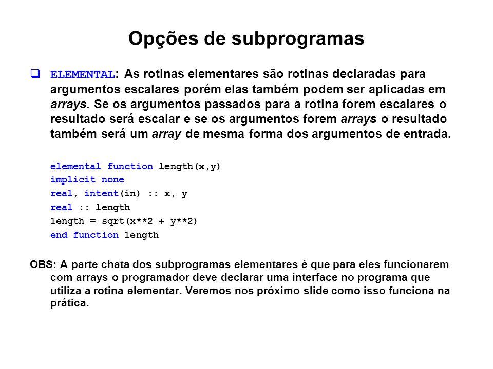 Opções de subprogramas