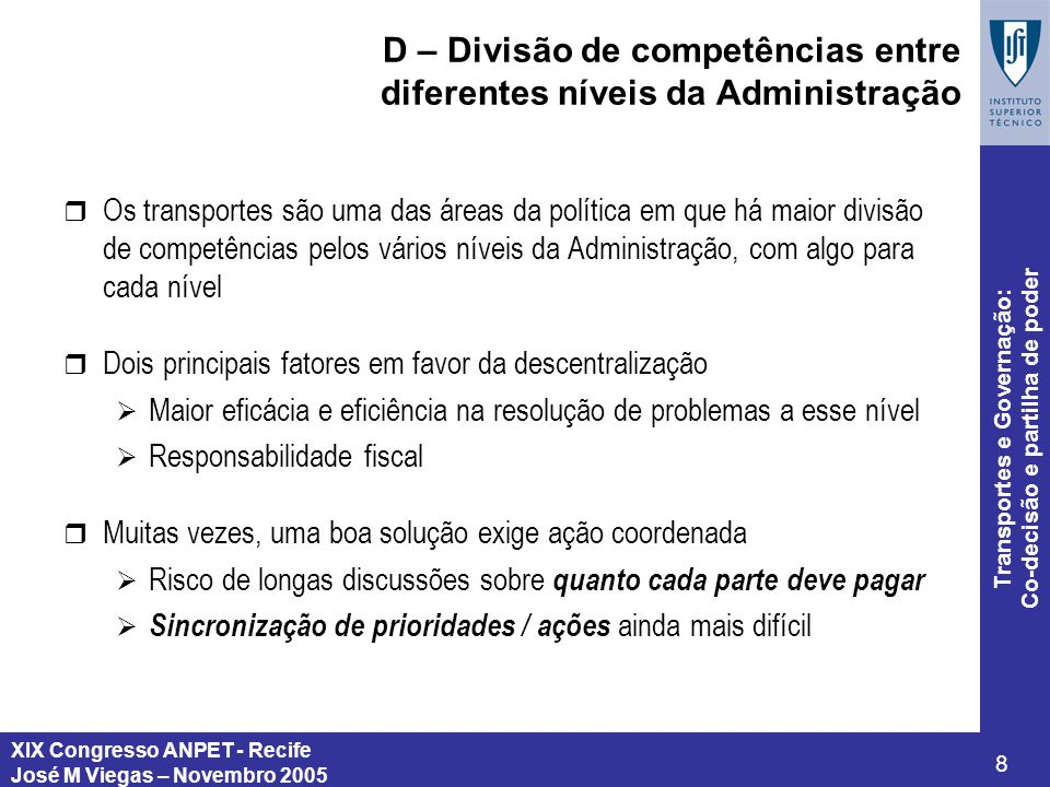 D – Divisão de competências entre diferentes níveis da Administração